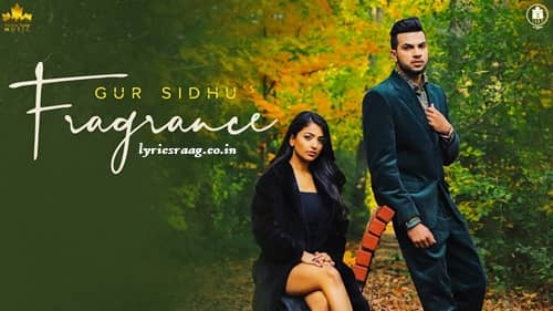 fragrance lyrics gur sidhu