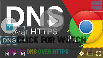 How to Enable DNS over HTTPS in Google Chrome Browser