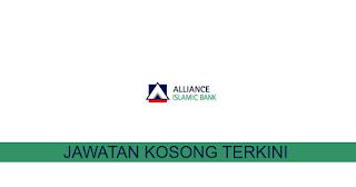 Kekosongan terkini di Alliance Islamic Bank Berhad