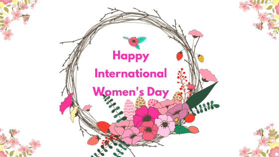 Happy International Women's Day 2021 Wishes, Images, Quotes, Whatsapp status, Greetings