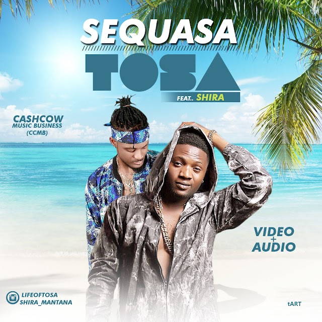 [Audio + Video]: Tosa ft Shira - Sequasa