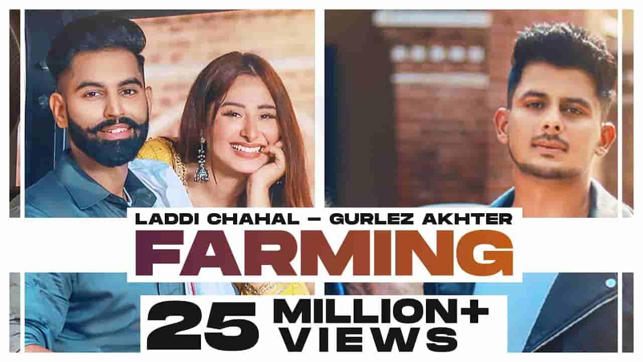 फार्मिंग Farming lyrics in Hindi Laddi Chahal x Gurlez Akhtar Punjabi Song