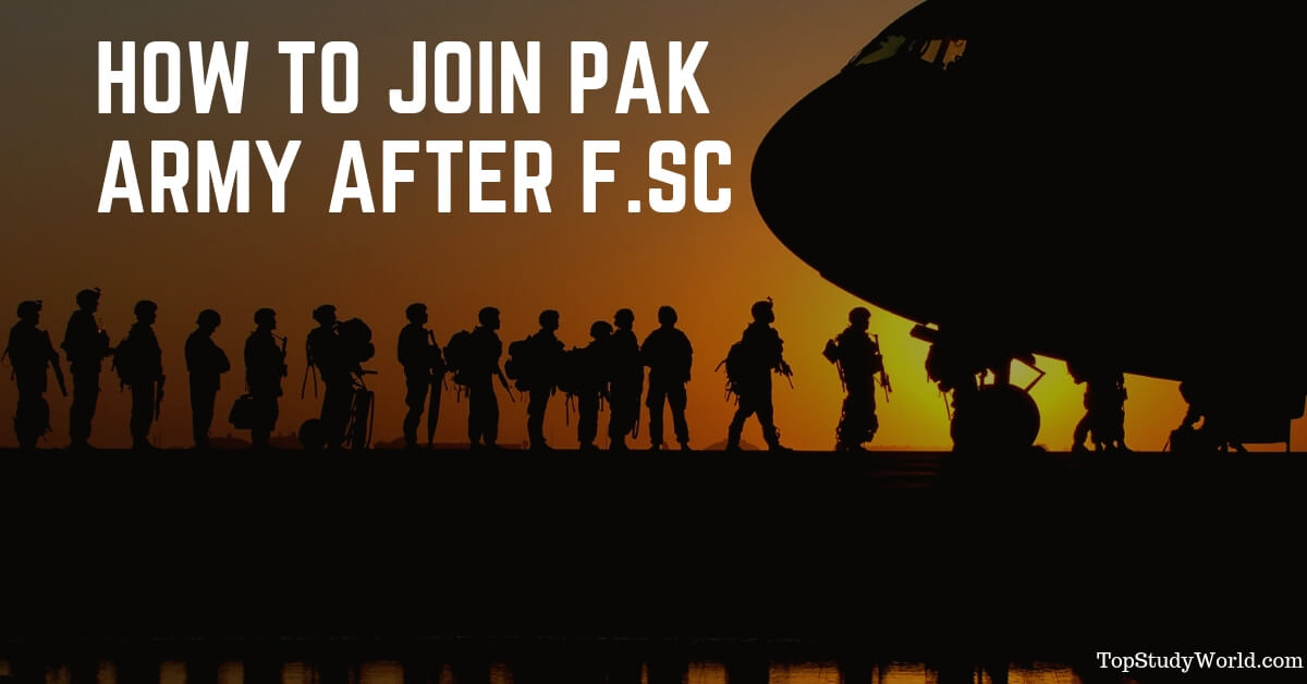 How to Join Pak Army after F.Sc (ISSB Step by Step Guide)