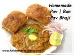 homemade pav bun and pav bhaji
