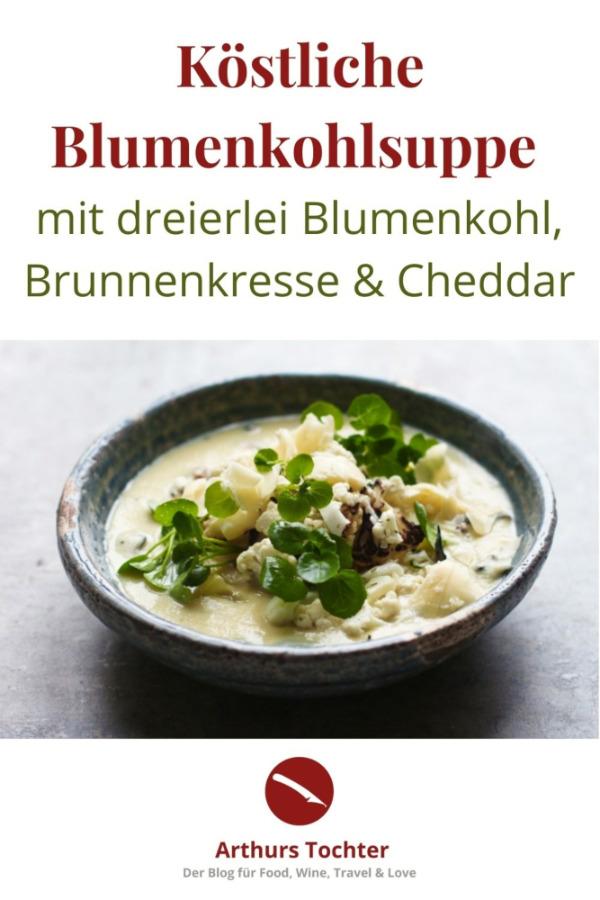 Rezept für köstlich cremige Blumenkohlsuppe mit dreierlei Blumenkohl, Cheddar-Käse und Brunnenkresse #cremig #rezept #thermomix #vegan #einfach #mit_kartoffeln #lowcarb #curry #geröstet #vegetarisch #mit_hackfleisch #foodblog
