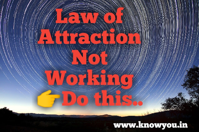 LAO not working, Do this for sure, Top best solution for Law of Attraction 2020