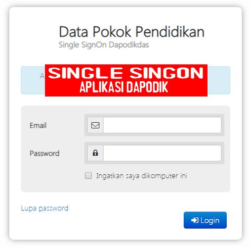 Login Single SingOn Dapodikdas - Blog Operator Sekolah