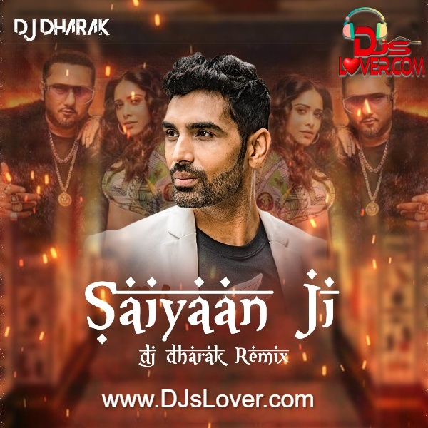 Saiyaan Ji Bouncy Mix DJ Dharak