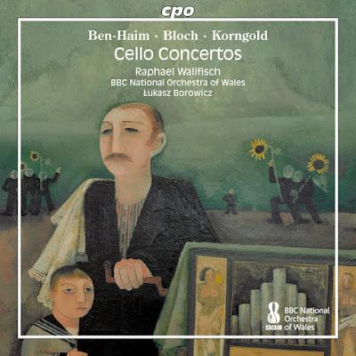 Ben-Haim, Bloch, Korngold - Raphael Wallfisch - CPO