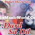 Dard Sa Dil Romantic Song By Humane Sagar