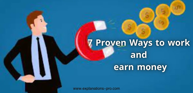 Ways to work and earn money