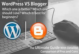 Who is best blogger or wordpress,