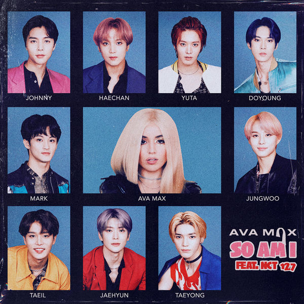Ava Max – So Am I (feat. NCT 127) – Single (ITUNES PLUS AAC M4A)