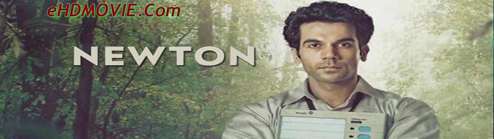 Newton 2017 Full Movie Hindi 720p - HEVC - 480p ORG BRRip 350MB - 700MB - 1GB ESubs Free Download