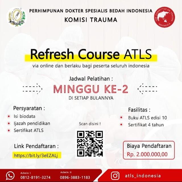 Refresh Course ATLS Indonesia ( Via Online dan Berlaku Bagi Seluruh Peserta Indonesia)
