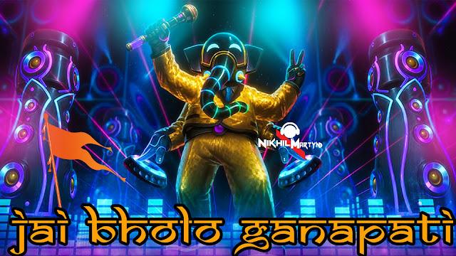 Jai Bholo Ganapati | Mc Mike | Tapori Mix | Dj Nikhil Martyn
