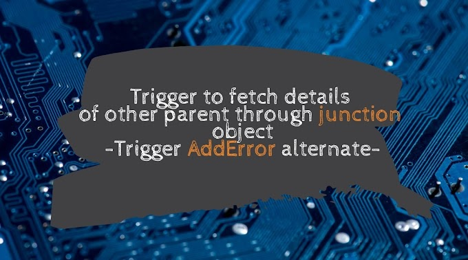 Trigger to fetch detail of other parent through junction object | Trigger AddError alternate through Exception