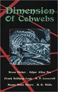 https://www.amazon.com/Dimension-Cobwebs-Collection-Weird-Tales/dp/154521817X/ref=sr_1_1?ie=UTF8&qid=1497398958&sr=8-1&keywords=dimension+of+cobwebs