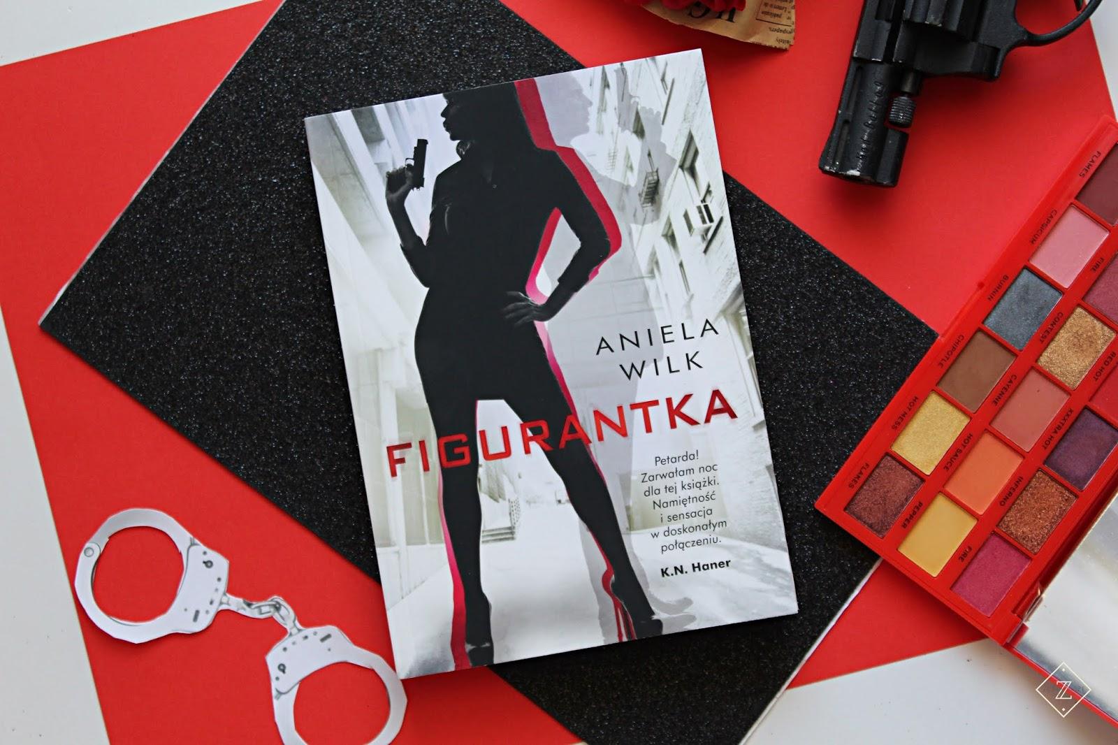 """Aniela Wilk """"Figurantka"""" - recenzja książki"""