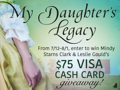 My Daughter's Legacy and $75 Visa Cash Card Giveaway!