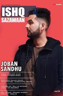 Ishq Sazawan Lyrics – Joban Sandhu  Song