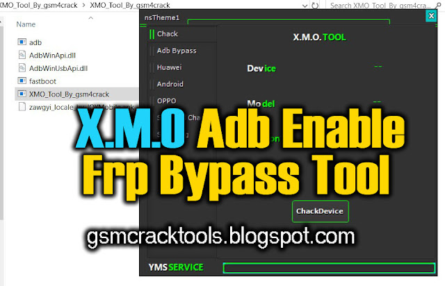 X.M.O ADB Enable Frp Bypss Tool 2019