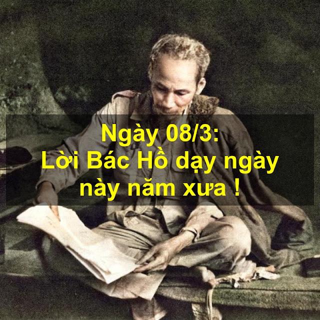Ngày 08/3: Lời Bác Hồ dạy ngày này năm xưa !