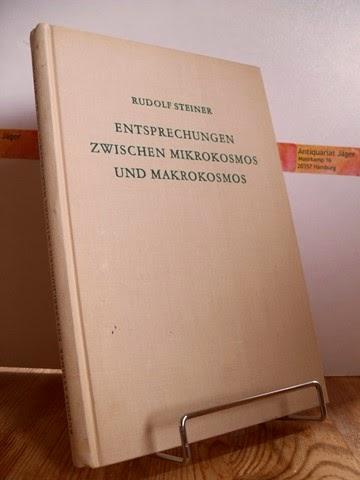 Steiner, Rudolf: Entsprechungen zwischen Mikrokosmos und Makrokosmos. GA 201.