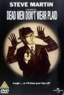 Dead Men Don't Wear Plaid - Movie Review