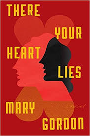 https://www.goodreads.com/book/show/31624741-there-your-heart-lies?from_search=true
