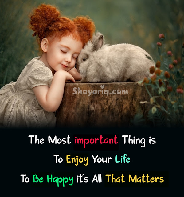 The most important thing, important, photo shayari, photo Quotes, English Quotes, English poetry