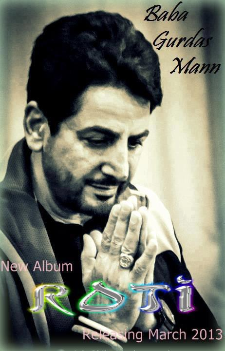 Gurdas Maan - New Album Roti - March, 2013