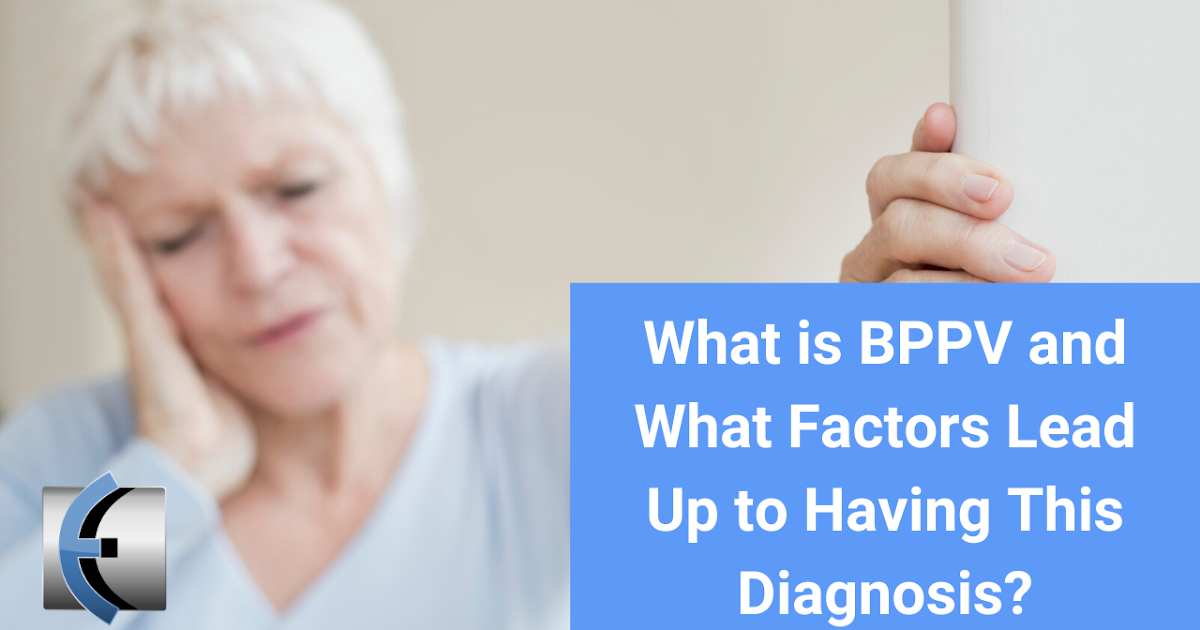 Photo of What is BPPV and what factors lead to this diagnosis?   Modern Manual Therapy Blog