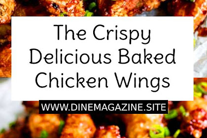 The Crispy Delicious Baked Chicken Wings Recipe