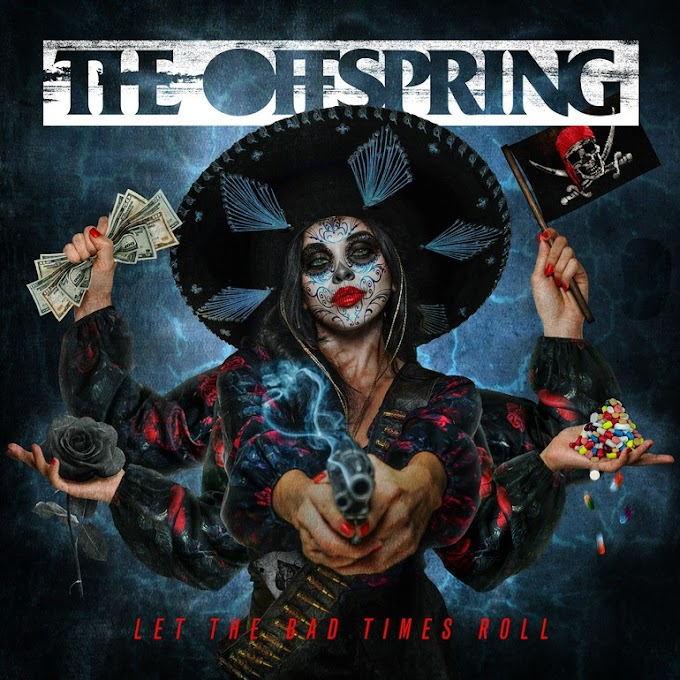 "The Offspring announce new album ""Let The Bad Times Roll"", stream new song"