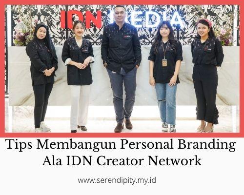 Tips Membangun Personal Branding untuk Content Creator Ala IDN Creator Network