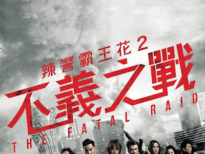 Movie: The Fatal Raid (2019) [Chinese]
