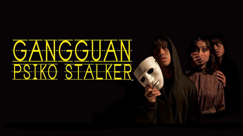 Gangguan Psiko Stalker