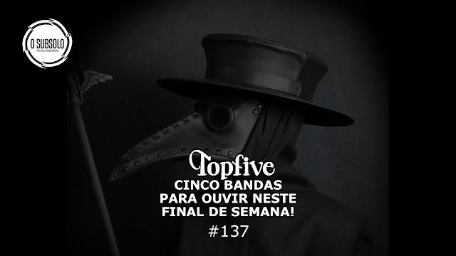 O SUBSOLO | TOPFIVE #137