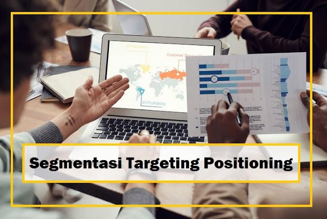 segmentasi targeting positioning