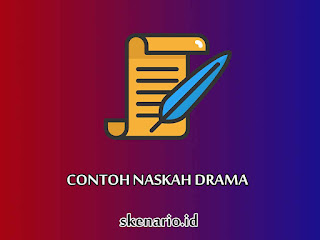 contoh naskah drama teater