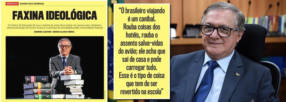 fe729ff92a Colombiano Vélez Rodriguez concedeu entrevista estarrecedora à revista  Veja. Disse que brasileiros roubam até hotéis quando viajam ao exterior
