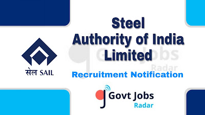 SAIL Recruitment Notification 2019, SAIL Recruitment 2019 Latest, govt jobs in India, central govt jobs, latest SAIL Recruitment Notification update