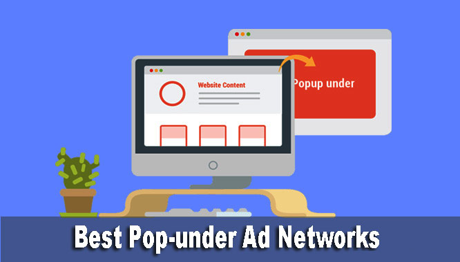 Pop-under Kya Hai Best Popunder ad networks list