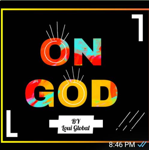 [AUDIO] Loui Global  On God