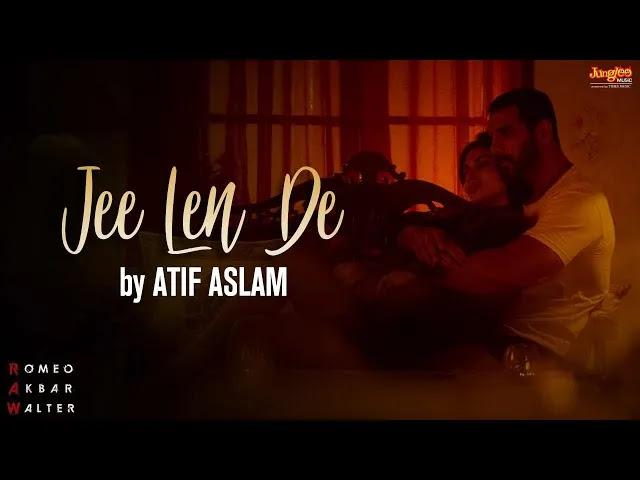 01- Jee Len De - Atif Aslam - Mp3 Song Download - 320kbps