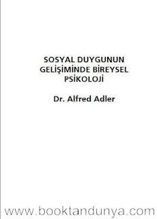 Alfred Adler – Sosyal Duygunun Gelişiminde Bireysel Psikoloji