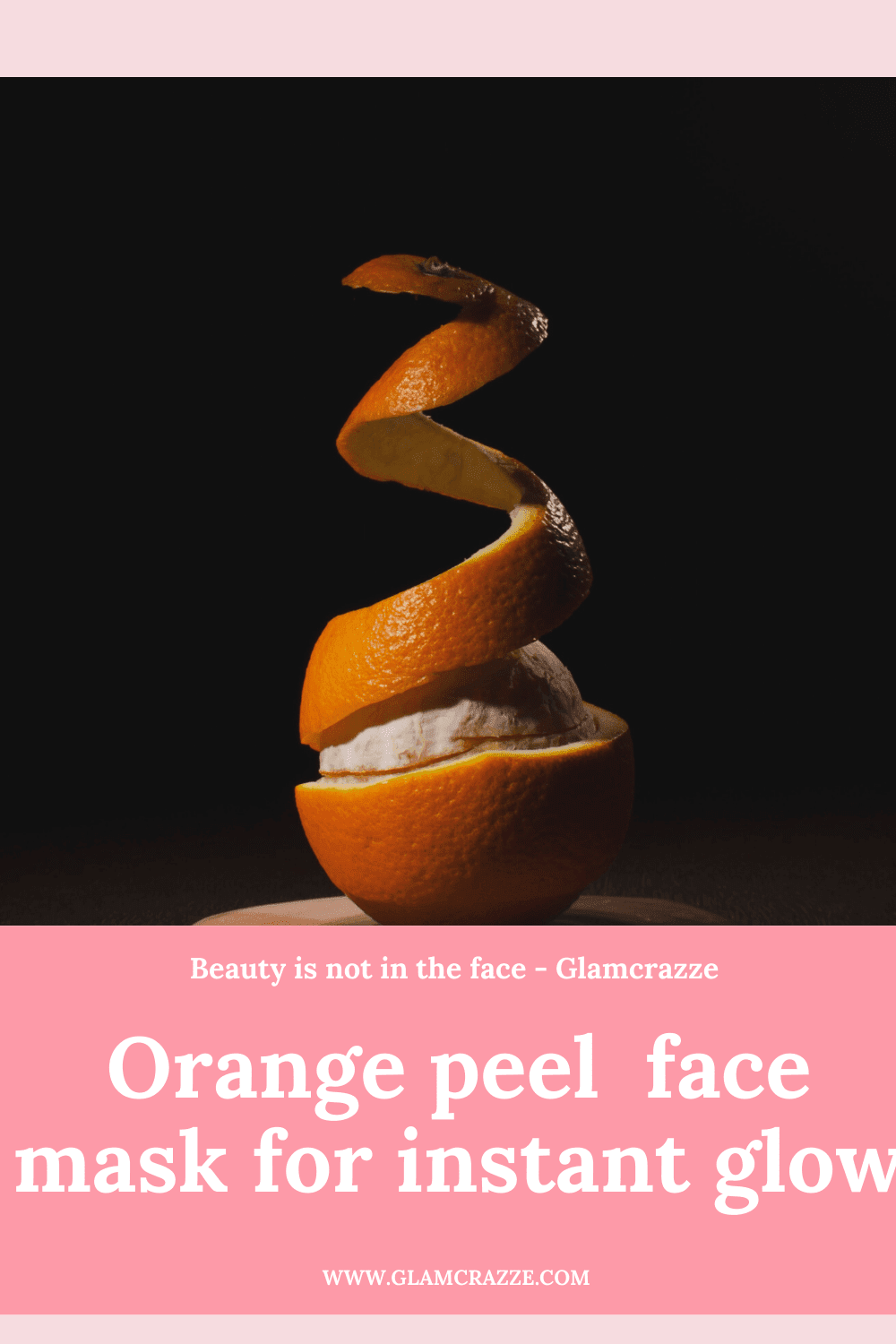 homemade face pack for instant glow and fairness using orange peel