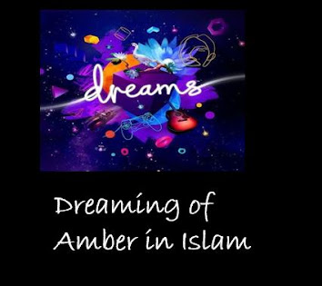 Dreaming of   Amber