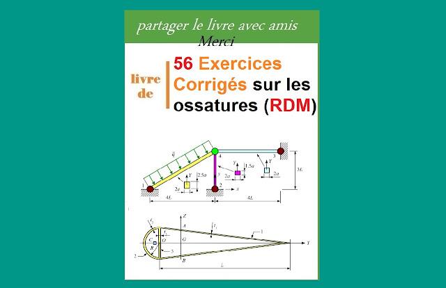 Télécharger 56 exercices corrigés sur les ossatures (rdm) PDF gratuit
